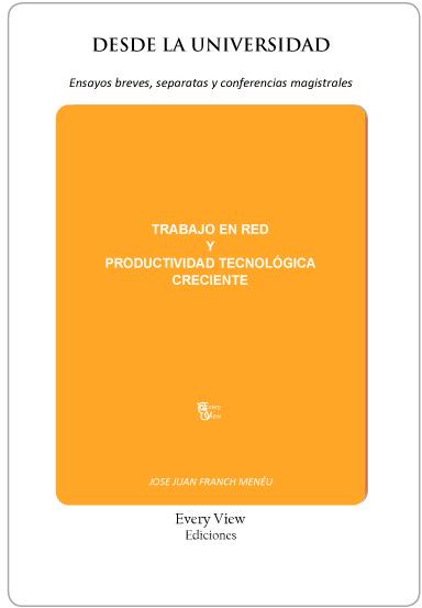 TRABAJO EN RED Y PRODUCTIVIDAD TECNOLOGICA CRECIENTE